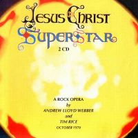 Cover Musical / Andrew Lloyd Webber - Jesus Christ Superstar - A Rock Opera