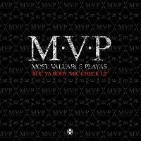 Cover M.V.P - Most Valuable Playas - Roc Ya Body 'Mic Check 1,2'