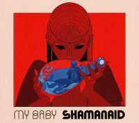 Cover My Baby - Shamanaid