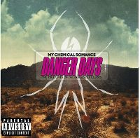 Cover My Chemical Romance - Danger Days - The True Lives Of The Fabulous Killjoys