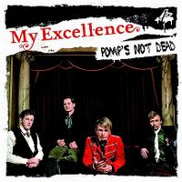 Cover My Excellence - Pomp's Not Dead