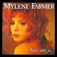 Cover Mylène Farmer - Ainsi soit je...