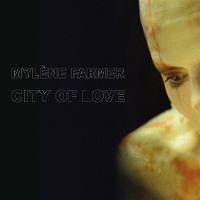 Cover Mylène Farmer - City Of Love