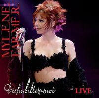 Cover Mylène Farmer - Déshabillez-moi (Live)