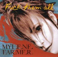 Cover Mylène Farmer - Fuck Them All