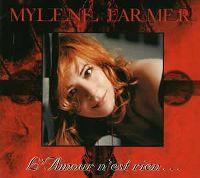 Cover Mylène Farmer - L'amour n'est rien...
