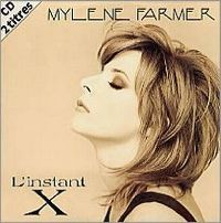 Cover Mylène Farmer - L'instant X