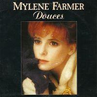 Cover Mylène Farmer - Pourvu qu'elles soient douces
