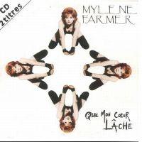 Cover Mylène Farmer - Que mon cœur lâche