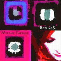 Cover Mylène Farmer - Remixes