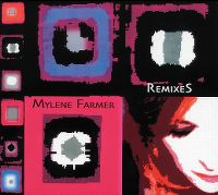 Cover Mylène Farmer - Remixes