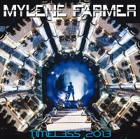 Cover Mylène Farmer - Timeless 2013