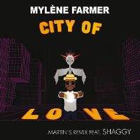 Cover Mylène Farmer feat. Shaggy - City Of Love (Martin's Remix)