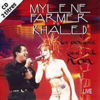 Cover Mylène Farmer & Khaled - La poupée qui fait non (Live)