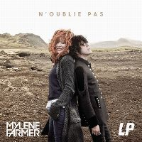 Cover Mylène Farmer & LP - N'oublie pas