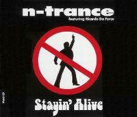 Cover N-Trance feat. Ricardo Da Force - Stayin' Alive