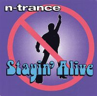 Cover N-Trance feat. Ricardo Da Force - Stayin' Alive