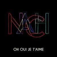 Cover Nach - Oh oui je t'aime