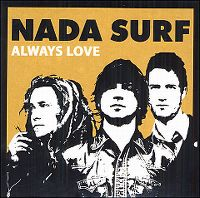 Cover Nada Surf - Always Love