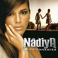 Cover Nâdiya - Amies-ennemies