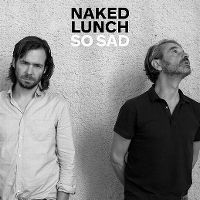 Cover Naked Lunch - So Sad