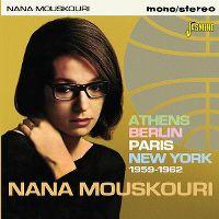Cover Nana Mouskouri - Athens Berlin Paris New York 1959-1962