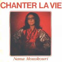Cover Nana Mouskouri - Chanter la vie