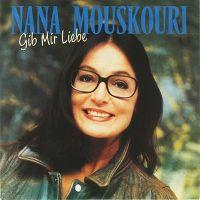 Cover Nana Mouskouri - Gib mir Liebe
