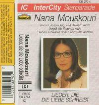 Cover Nana Mouskouri - InterCity Starparade - Lieder, die die Liebe schreibt