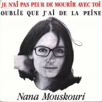 Cover Nana Mouskouri - Je n'ai pas peur de mourir avec toi