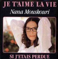 Cover Nana Mouskouri - Je t'aime la vie
