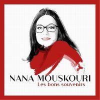 Cover Nana Mouskouri - Les bons souvenirs