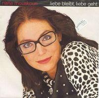 Cover Nana Mouskouri - Liebe bleibt, Liebe geht