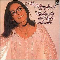 Cover Nana Mouskouri - Lieder, die die Liebe schreibt