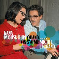 Cover Nana Mouskouri - Quand on s'aime - Tribute To Michel Legrand