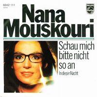 Cover Nana Mouskouri - Schau mich bitte nicht so an