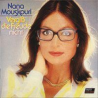 Cover Nana Mouskouri - Vergiss die Freude nicht