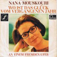 Cover Nana Mouskouri - Wo ist das Glück vom vergangenen Jahr