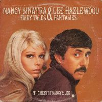 Cover Nancy Sinatra & Lee Hazlewood - Fairy Tales & Fantasies - The Best Of Nancy & Lee