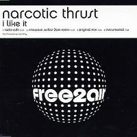 Cover Narcotic Thrust - I Like It