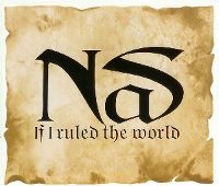 Cover Nas - If I Ruled The World