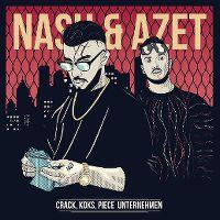 Cover Nash & Azet - Crack, Koks, Piece Unternehmen