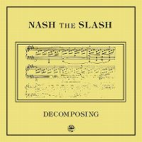 Cover Nash The Slash - Decomposing