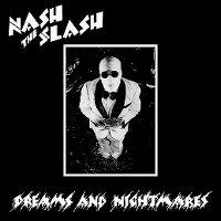 Cover Nash The Slash - Dreams And Nightmares