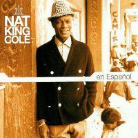 "Cover Nat ""King"" Cole - Nat King Cole en español"