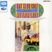 "Cover Nat ""King"" Cole - Nat ""King"" Cole Sings My Fair Lady"