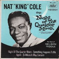 """Cover Nat """"King"""" Cole - Night Of The Quarter Moon"""