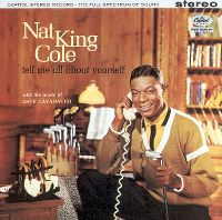 "Cover Nat ""King"" Cole - Tell Me All About Yourself"