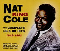 Cover Nat King Cole - The Complete US & UK Hits 1942-1962