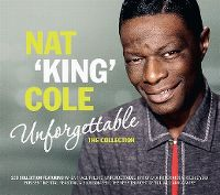 """Cover Nat """"King"""" Cole - Unforgettable - The Collection"""